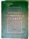 Sebastian Petrescu - Reparatia locomotivelor cu aburi, vol. I