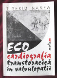 ECOCARDIOGRAFIA TRANSTORACICA IN VALVULOPATII -Tiberiu Nanea, 2000