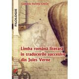 Limba romana literara in traducerile succesive din Jules Verne