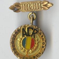 Insigna VECHE  Romania -  ACR - 1904-1994 Automobil Club Roman