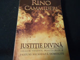JUSTITIE DIVINA-RINO CAMMILLERI-IDEALURI VIOLENTE-DESTINE CRUDE-TRAD.C. BARBONE-