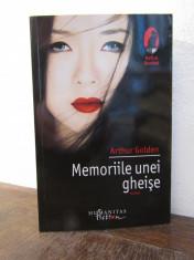 MEMORIILE UNEI GHEISE - ARTHUR GOLDEN ( NOUA ) foto