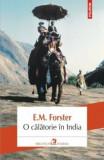 Cumpara ieftin O calatorie in India/E.M. Forster