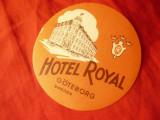 Eticheta Reclama  Hotel Royal Goteborg  Suedia , interbelica