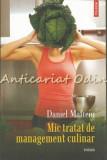 Cumpara ieftin Mic Tratat De Management Culinar - Daniel Mafteiu