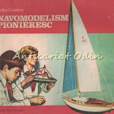 Navomodelism Pionieresc - Zelea Crantea