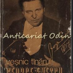 Vesnic Tinarul George Enescu - George Sbarcea