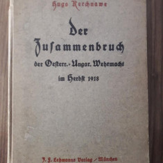 Carte Der Zussamerbruch der Oesterr-Ungar Wehrmacht im Herbst 1918 razboi ww1