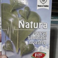 Natura sursa sanatatii noastre