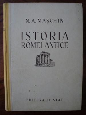Istoria Romei antice / N. A. Maschin foto