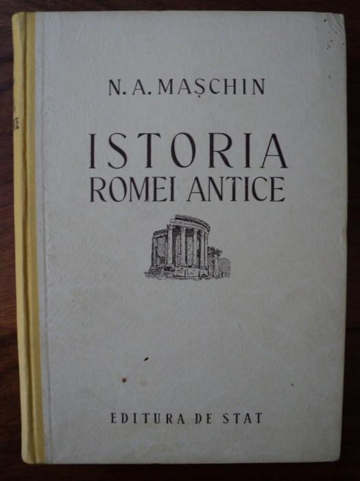 Istoria Romei antice / N. A. Maschin