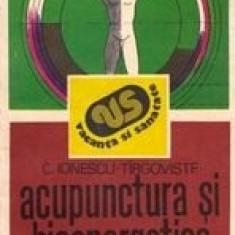 Acupunctura si bioenergetica umana - C. Ionescu-Tirgoviste