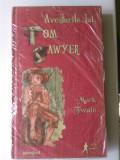 Aventurile lui Tom Sawyer - mark Twain (colectia Adevarul) (5+1)R
