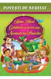 Robin Hood. Goldilocks si cei trei ursi. Aventurile lui Pinocchio
