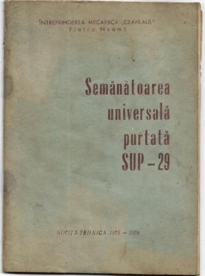 Semanatoarea universala purtata SUP 20 notita tehnica 1975 Piatra Neamt foto