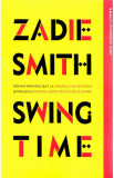 Swing time | Zadie Smith