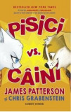 Pisici vs. caini/James Patterson, Chris Grabenstein, Corint