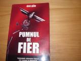 PUMNUL DE FIER. CONFESIUNILE COLONELULUI COJOCEA, FOST LEUTNANT IN WEHRMACHT *