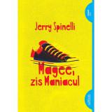 Cumpara ieftin Carte Editura Arthur, Magee, zis maniacul, Jerry Spinelli