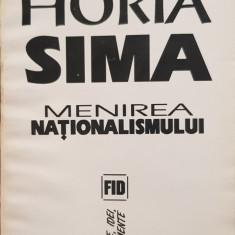 HORIA SIMA MENIREA NATIONALISMULUI 1993 EDIT VREMEA MISCAREA LEGIONARA LEGIONAR