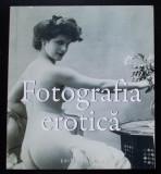 Fotografia erotică (album; Editura Aquila; 2008)