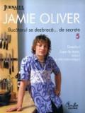 J. Oliver - Bucătarul se dezbracă ... de secrete ( Nr. 5 )