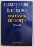 LAUREATII NOBEL IN ECONOMIE , DISCURSURI DE RECEPTIE VOL. I de GHEORGHE DOLGU , 2001