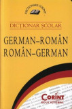 Dictionar scolar german-roman, roman-german. Editia 2015/***, Corint