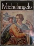 Clasicii Picturii Universale - Michelangelo