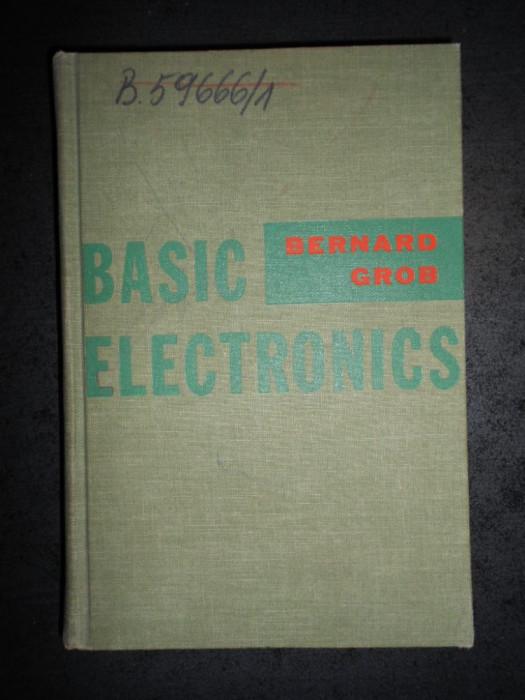 BERNARD GROB - BASIC ELECTRONICS