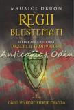 Cumpara ieftin Regii Blestemati. Cand Un Rege Pierde Franta VII - Maurice Druon