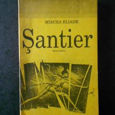 MIRCEA ELIADE - SANTIER