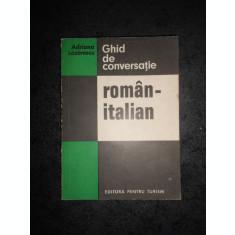 ADRIANA LAZARESCU - GHID DE CONVERSATIE ROMAN ITALIAN