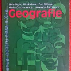 Geografie Manual pentru clasa a XI-a  -  Silviu Negut, Clasa 11, didactica si pedagogica