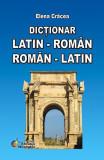 Dicționar Latin-Român, Român-Latin