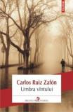 Umbra vintului/Carlos Ruiz Zafon
