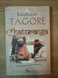 CHATURANGA de RABINDRANATH TAGORE , 2008