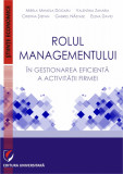 Cumpara ieftin Rolul managementului in gestionarea eficienta a activitatii firmei