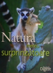 Natura mereu surprinzatoare (enciclopedie Reader's Digest) foto