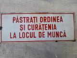 Tabla emailata Pastrati ordinea si curatenia la locul de munca