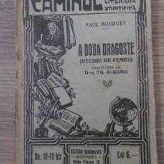 A DOUA DRAGOSTE STUDIU DE FEMEE - PAUL BOURGET
