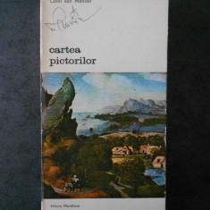 CAREL VAN MANDER - CARTEA PICTORILOR