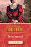 Maria Tudor. Povara frumuseții