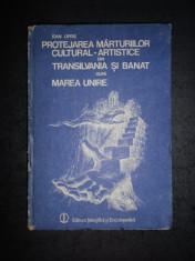 IOAN OPRIS - PROTEJAREA MARTURIILOR CULTURAL-ARTISTICE DIN TRANSILVANIA SI BANAT foto