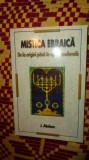 Mistica ebraica / de la origini pana la epoca medievala 186pagini- abelson