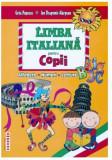 Limba Italiana pentru copii | Geta Popescu, Ion-Dragomir Margean