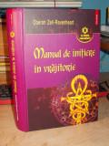 OBERON ZELL-RAVENHEART - MANUAL DE INITIERE IN VRAJITORIE - 2007