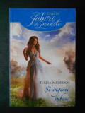TERESA MEDEIROS - SI INGERII IUBESC