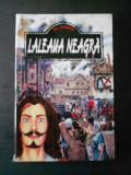 AL. DUMAS - LALEAUA NEAGRA