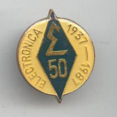 Insigna 1937-1987 Intreprinderea ELECTRONICA